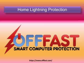 Home Lightning Protection - OFF FAST