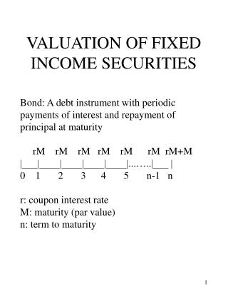 VALUATION OF FIXED INCOME SECURITIES