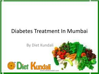 Diabetes Treatment Diet | Diabetes Treatment In Mumbai