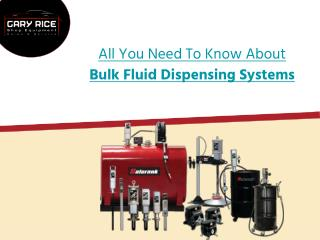 All You Need To Know About Bulk Fluid Dispensing Systems
