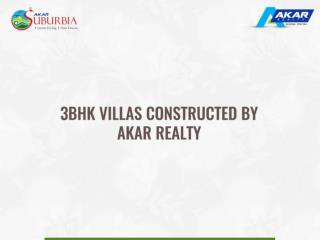 3BHK Villas Constructed By Akar Realty