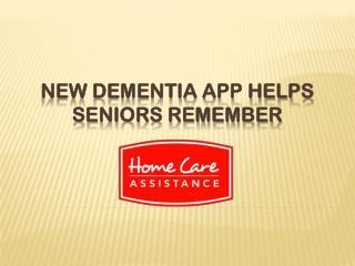 New Dementia App Helps Seniors Remember