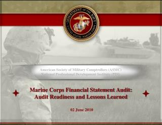 Marine Corps Financial Statement Audit: Audit Readiness and Lessons Learned