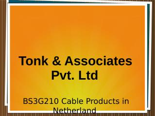 """""""BS3G210 Cable Products in Netherland"""""""