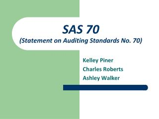 SAS 70 Statement on Auditing Standards No. 70