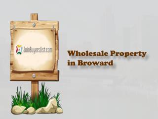 Wholesale Property in Broward