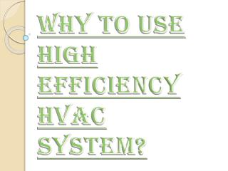 Reasons Why You Should Use High Efficiency HVAC System