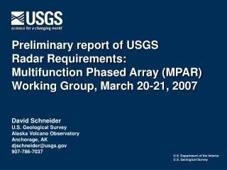 Preliminary report of USGS  Radar Requirements: Multifunction Phased Array MPAR Working Group, March 20-21, 2007