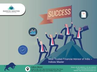 Most Trusted Financial Advisor of India – Indices Master
