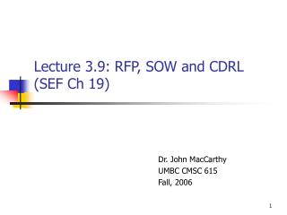 Lecture 3.9: RFP, SOW and CDRL SEF Ch 19