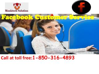 Do you require great conditions of Facebook Customer Service?call 1-850-316-4893