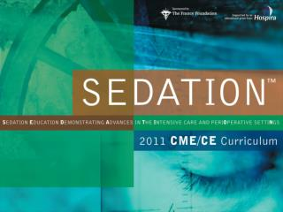 Assessing and Managing Sedation in the Intensive Care and the Perioperative Settings