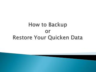 How to Backup or Restore Your Quicken Data |+1-888-683-8284