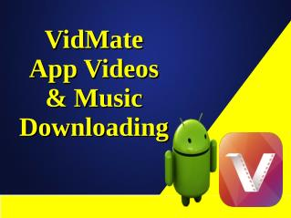 VidMate App Videos & Music Downloading