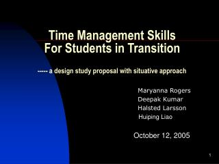 Time Management Skills         For Students in Transition      ----- a design study proposal with situative approach