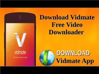 Download Vidmate Free Video Downloader