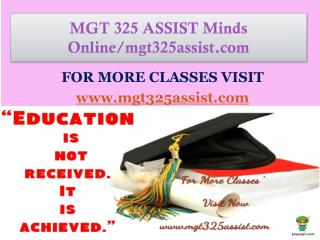 MGT 325 ASSIST Minds Online/mgt325assist.com