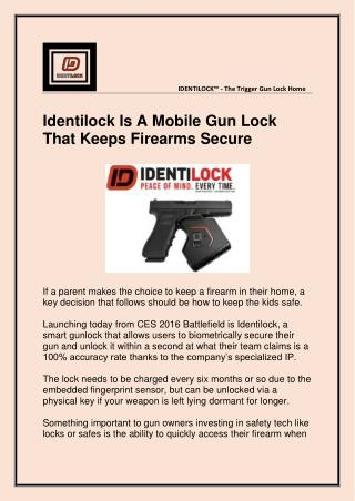 Identilock Is A Mobile Gun Lock That Keeps Firearms Secure