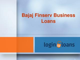 Bajaj Finserv Business Loans , Apply For Bajaj Finserv Business Loans Online , Bajaj Finserv loan in India -  Logintoloa