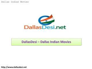 DallasDesi – Dallas Indian Movies