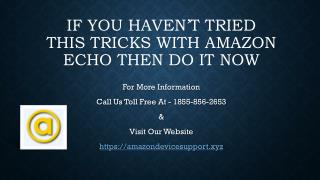 Amazon alexa setup - Toll Free Call At 1855-856-2653