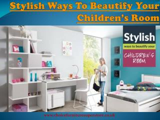 Stylish Ways To Beautify Your Children's Room