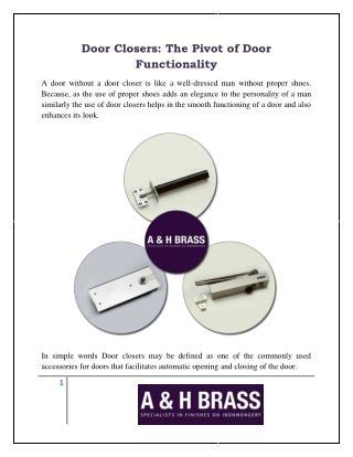 Door Closers: The Pivot of Door Functionality