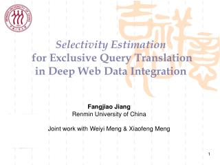 Selectivity Estimation  for Exclusive Query Translation   in Deep Web Data Integration