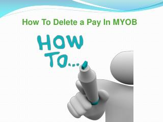 How To Delete a Pay In MYOB
