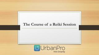 Course of a Reiki Session