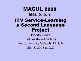 MACUL 2008 Mar. 5, 6, 7