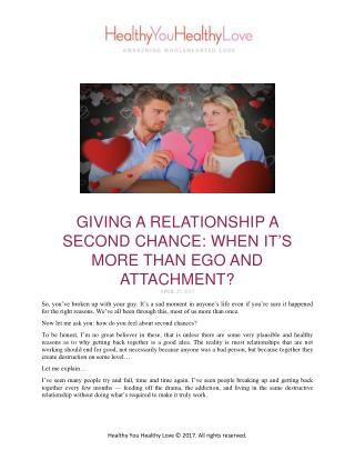 Giving a Relationship a Second Chance: When It's More Than Ego & Attachment