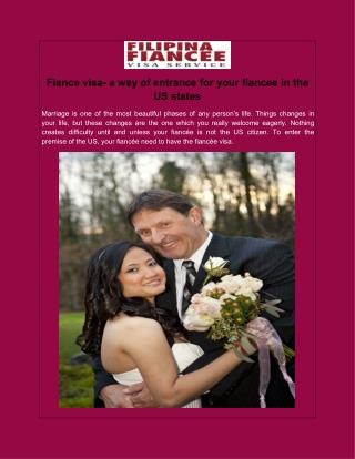 Fiance visa- a way of entrance for your fiancee in the US states