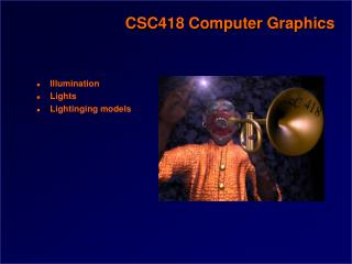 CSC418 Computer Graphics