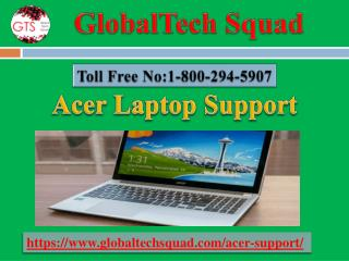 Acer Laptop Support | Toll Free 1-800-294-5907