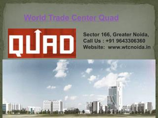 World Trade Center Quad Greater Noida
