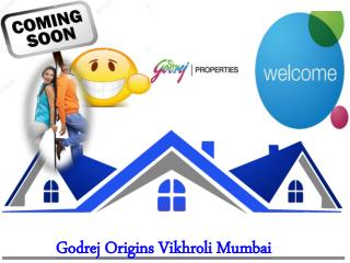 Godrej Origins Vikhroli Mumbai | Godrej Developer