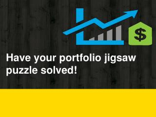 Have your portfolio jigsaw puzzle solved!