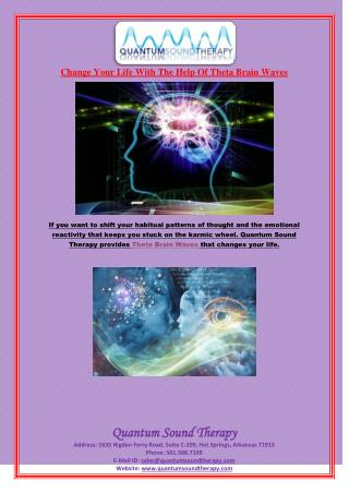 Change Your Life With The Help Of Theta Brain Waves