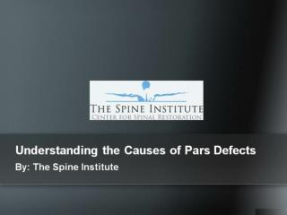 Understanding the Causes of Pars Defects