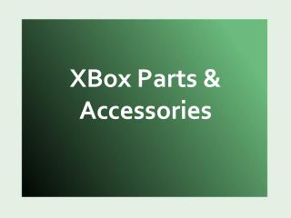 XBox Parts & Accessories