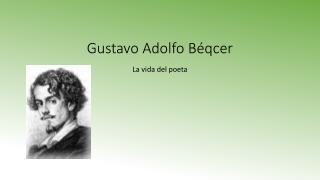 Gustavo adolfo Beqcer