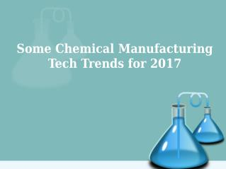 5 upcoming trends in the chemical manufacturing sector for 2017 | Tatvachintan Pvt. Ltd