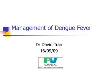 Management of Dengue Fever