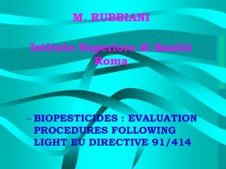 M. RUBBIANI  Istituto Superiore di Sanit  Roma