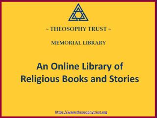 Theosophy Trust, An Online Library of Religious Books and Stories