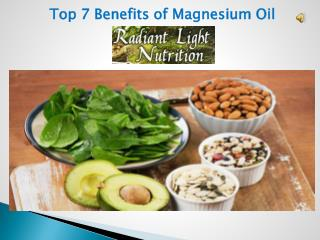 Top 7 Benefits of Magnesium Oil