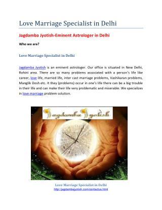 Love Marriage Specialist in Delhi-Astrology