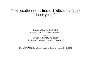 Time location sampling: still relevant after all those years