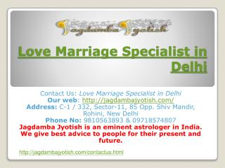 Love Marriage Specialist in Delhi-Astrology
